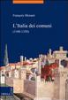 Cover of L'Italia dei comuni (1100-1350)