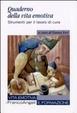 Cover of Quaderno della vita emotiva. Strumenti per il lavoro di cura