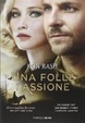 Cover of Una folle passione