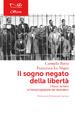 Cover of Il sogno negato della libertà