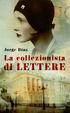 Cover of La collezionista di lettere