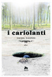 Cover of I Cariolanti