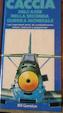 Cover of Caccia dell'Asse nella Seconda Guerra Mondiale