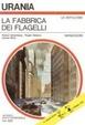 Cover of La fabbrica dei flagelli