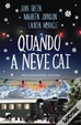 Cover of Quando a Neve Cai