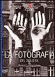 Cover of La Fotografia del Siglo XX