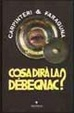 Cover of Cosa dirà la Débegnac?