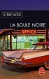 Cover of La boule noire