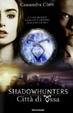 Cover of Shadowhunters. Città di ossa