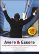 Cover of Avere and essere. Da imprenditore incompreso a imprenditore che comprende