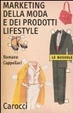 Cover of Il marketing della moda e dei prodotti lifestyle
