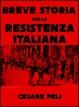 Cover of Breve storia della Resistenza italiana