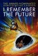 Cover of I Remember the Future