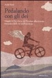 Cover of Pedalando con gli dei. Viaggio in bicicletta dal nordest alla Grecia inseguito dalle ire di Poseidone