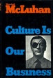 Cover of Culture is our business: War equals education. Violence is the quest for identity