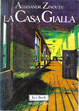 Cover of La casa gialla