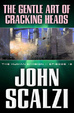 Cover of The Gentle Art of Cracking Heads