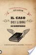 Cover of Il caso dei libri scomparsi
