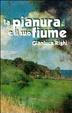 Cover of La pianura e il suo fiume