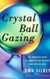 Cover of Crystal Ball Gazing