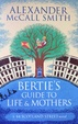 Cover of Bertie's Guide to Life and Mothers