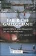Cover of Fabbriche galleggianti. Solitudine e sfruttamento dei nuovi marinai