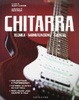 Cover of Chitarra. Tecnica, manutenzione, esercizi