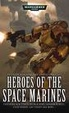Cover of Heroes of the Space Marines