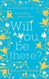 Cover of Will You be There?