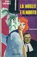 Cover of La moglie ingenua e il marito malato