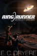 Cover of Ring Runner: Derelict Dreams