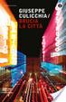 Cover of Brucia la città