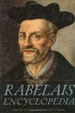 Cover of The Rabelais Encyclopedia
