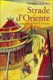 Cover of Strade d'Oriente