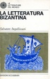 Cover of La letteratura bizantina