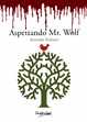 Cover of Aspettando Mr. Wolf