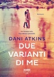 Cover of Due varianti di me
