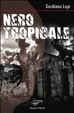 Cover of Nero tropicale