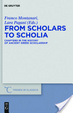 Cover of From Scholars to Scholia