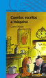Cover of Cuentos escritos a máquina