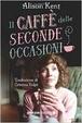 Cover of Il caffè delle seconde occasioni