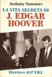 Cover of La vita segreta di J. Edgar Hoover