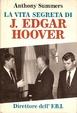 Cover of La vita segreta di J. Edgar Hoover