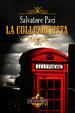 Cover of La Collezionista
