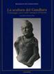Cover of La scultura del Gandhara. Il messaggio greco nelle immagini d'Oriente