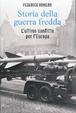 Cover of Storia della guerra fredda