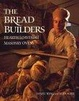Cover of The Bread Builders