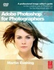 Cover of Adobe Photoshop CS4 for Photographers