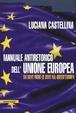 Cover of Manuale antiretorico dell'Unione Europea