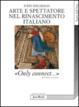 Cover of Arte e spettatore nel Rinascimento in Italia